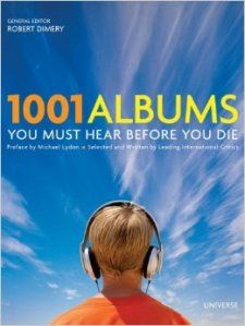 Dimery, Robert, ed. (2011). 1001 Albums You Must Hear Before You Die. Preface by Michael Lydon. Octopus. ISBN 1-84403-714-2; ISBN 978-1-84403-714-8.