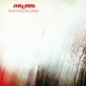 1001_The-Cure_Seventeen_Seconds