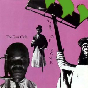 1001_gun-club-fire-of-love-album-cover-art