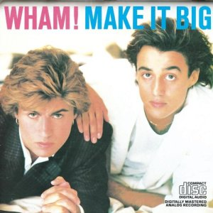 1001_Wham_Make-it-big