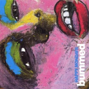 1001_Happy-Mondays_Bummed