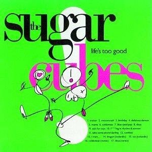 1001_Sugarcubes_Life