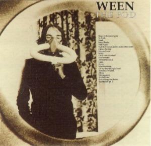 1001_Ween-ThePod